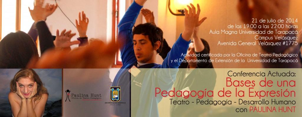 """Conferencia Actuada de Paulina Hunt: """"Bases de una Pedagogía de la Expresión"""""""